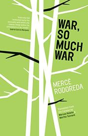 WAR, SO MUCH WAR by Mercè Rodoreda