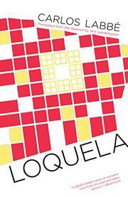 LOQUELA by Carlos Labbé