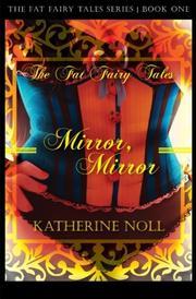 MIRROR, MIRROR by Katherine Noll