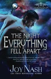 The Night Everything Fell Apart by Joy Nash