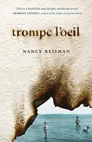 TROMPE L'OEIL by Nancy Reisman