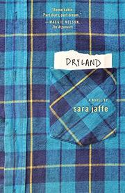 DRYLAND by Sara Jaffe