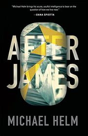 AFTER JAMES by Michael  Helm