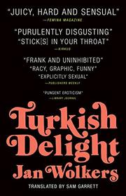 TURKISH DELIGHT by Jan  Wolkers