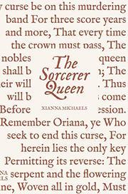 THE SORCERER QUEEN by Xianna Michaels