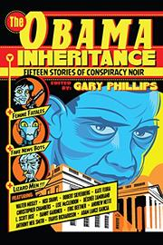 THE OBAMA INHERITANCE by Gary Phillips