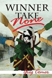 Winner Take None by Greg Comer