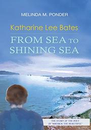 KATHARINE LEE BATES by Melinda M.  Ponder