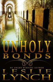 Unholy Bonds by Leslie Lynch