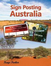 Sign Posting Australia by Kaye Parker