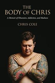 The Body of Chris by Chris Cole