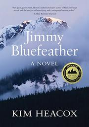 JIMMY BLUEFEATHER by Kim Heacox