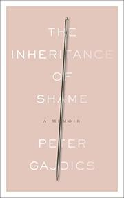 THE INHERITANCE OF SHAME by Peter Gajdics