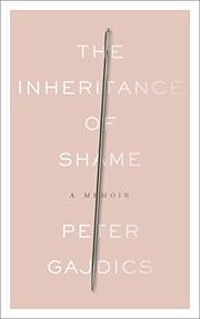 THE INHERITANCE OF SHAME by Peter Gajdics