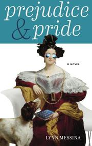 PREJUDICE & PRIDE by Lynn Messina