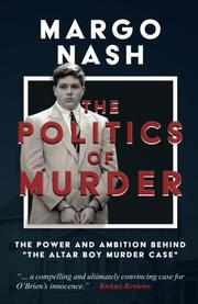 THE POLITICS OF MURDER by Margo Nash