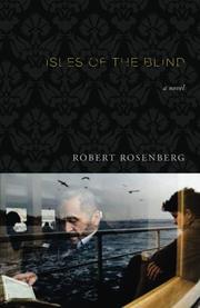 Isles of the Blind by Robert Rosenberg