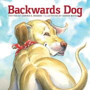 BACKWARDS DOG by Corina K.  Rogers