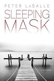 SLEEPING MASK by Peter LaSalle