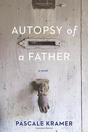 AUTOPSY OF A FATHER by Pascale Kramer