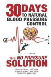 30 DAYS TO NATURAL BLOOD PRESSURE CONTROL by David DeRose