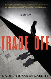 TRADE OFF by Nader Hossain Salehi