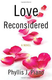 LOVE RECONSIDERED by Phyllis  J. Piano