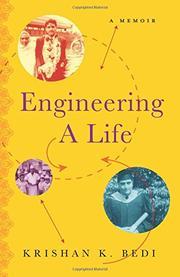 ENGINEERING A LIFE by Krishan K.  Bedi