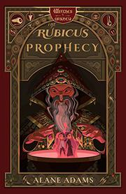 THE RUBICUS PROPHECY by Alane Adams