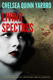 LIVING SPECTRES by Chelsea Quinn Yarbro