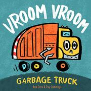 VROOM VROOM GARBAGE TRUCK by Asia Citro