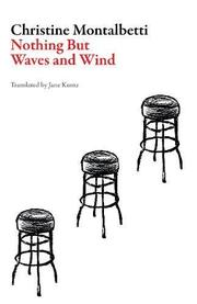 NOTHING BUT WAVES AND WIND by Jane Kuntz