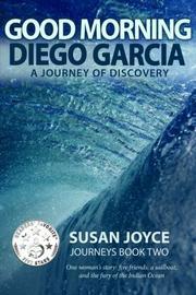 Good Morning Diego Garcia by Susan Joyce