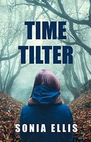 TIMETILTER by Sonia Ellis