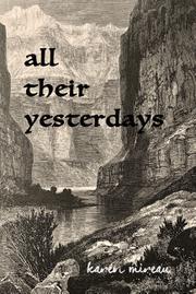 ALL THEIR YESTERDAYS by Karen  Mireau