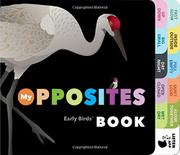 MY OPPOSITES BOOK by Patricia Mitter
