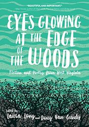 EYES GLOWING AT THE EDGE OF THE WOODS by Laura Long