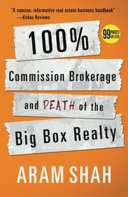 100% Commission Brokerage and Death of the Big Box Realty by Aram Shah