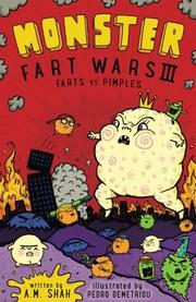Monster Fart Wars III: FartMONSTER FART WARS III: FARTS VS. PIMPLES s vs. Pimples by A.M. Shah