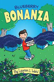 BLUEBERRY BONANZA by Lauren L. Wohl