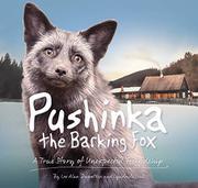 PUSHINKA THE BARKING FOX by Lee Alan Dugatkin