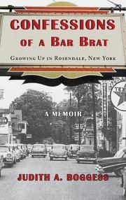 CONFESSIONS OF A BAR BRAT by Judith A.  Boggess