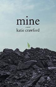 Mine by Katie Crawford