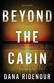BEYOND THE CABIN by Dana Ridenour