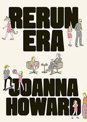 RERUN ERA by Joanna Howard