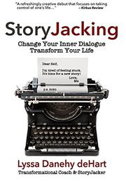 STORYJACKING by Lyssa Danehy deHart
