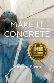 MAKE IT CONCRETE by Miryam  Sivan