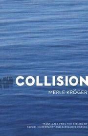 COLLISION by Merle Kröger
