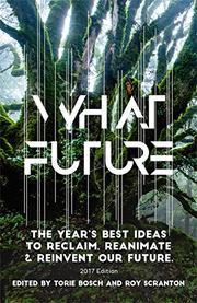 WHAT FUTURE by Torie  Bosch
