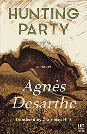 HUNTING PARTY by Agnès Desarthe